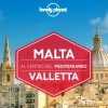 In partenza per Malta? Ti regaliamo la nuova guida Lonely Planet su Valletta!